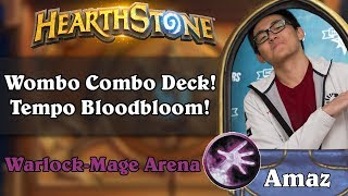 Hearthstone Arena - [Amaz] Wombo Combo Deck! Tempo Bloodbloom!