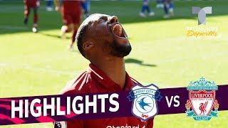 Cardiff City vs. Liverpool: 0-2 Goals & Highlights   Premier League   Telemundo Deportes