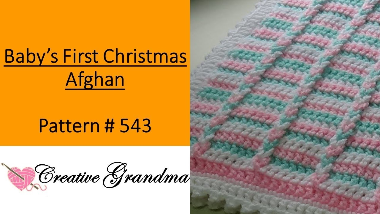 Babys First Christmas Afghan Crochet Tutorial Easy To Crochet