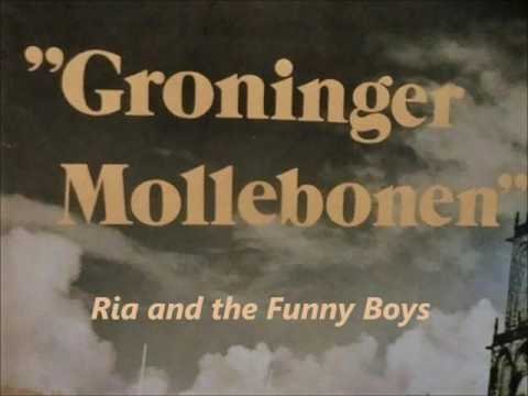Ria and the Funny Boys - Groninger Mollebonen