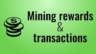 Miner rewards & transactions - Blockchain in Javascript (part 3)