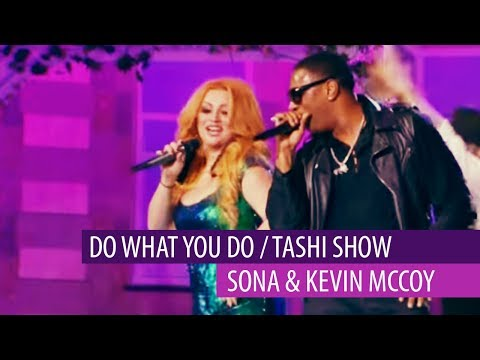 Sona  & Kevin Mccoy - Do What You Do / Tashi Show