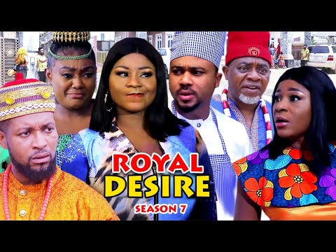 Download ROYAL DESIRE SEASON 7 (Trending New Movie HD)Destiny Etiko 2021 Latest Nigerian Nollywood  Movie