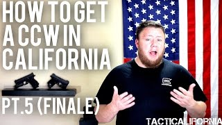 how to get a ccw without just cause in california pt 5 finale