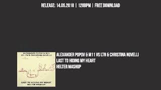 Обложка Alexander Popov M11 Vs LTN Christina Novelli Last To Hiding My Heart Helter Mashup