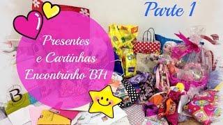 Presentes do Encontrinho de Belo Horizonte - Parte 1 - Julia Silva