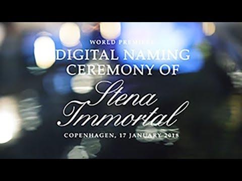 Stena Immortal digital naming in Copenhagen 2018