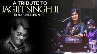 Harshdeep Kaur - Tribute to Jagjit Singh - Live at Jashn-e-Rekhta 2019