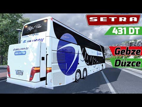 GEBZE - DÜZCE ARASI SETRA 431 DT İLE GİDİYORUZ !!