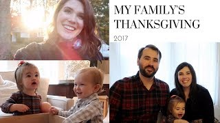 My Family's Thanksgiving! | Thanksgiving Vlog