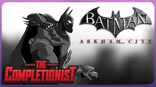 Batman Arkham City | The Completionist