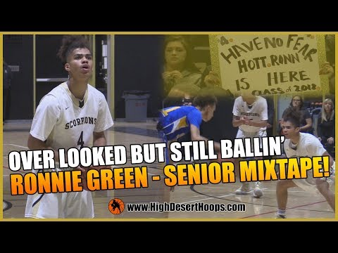OVER LOOKED GUARD ON THE WEST COAST   RONNIE GREEN - C/O '18   SENIOR MIXTAPE!!!