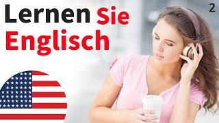 Lernen Sie Englisch im Schlaf ||| Die wichtigsten englischen Sätze und Wörter ||| Englisch Deutsch 2