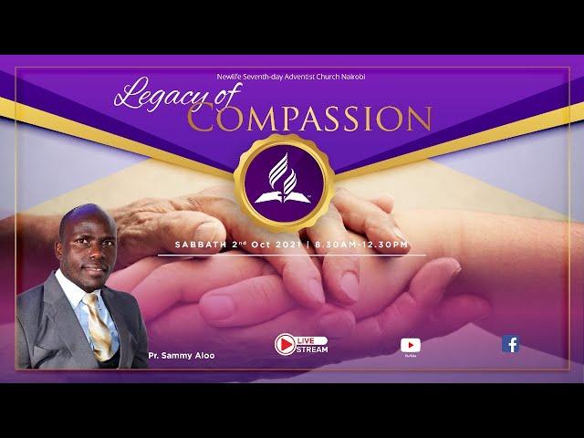 Sabbath Morning Worship || Legacy of Compassion || 02 October 2021