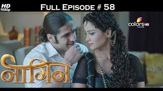 Naagin - Full Episode 58 - With English Subtitles