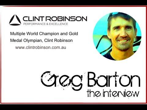 Clint Robinson Interviews Greg Barton