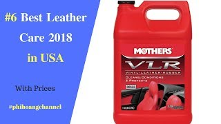 Top 6 Best Leather Care with Free Shipping in USA.