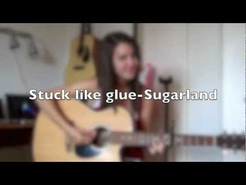 Stuck Like Glue - Sugarland (Cover by Emily Evans) With Chords and Lyrics