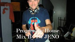 Progressive House (2 Ore) Mix By Dj Jeno (Set From dj Jeno To Dj Simon)