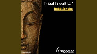 Tribal Freak (Original Mix)
