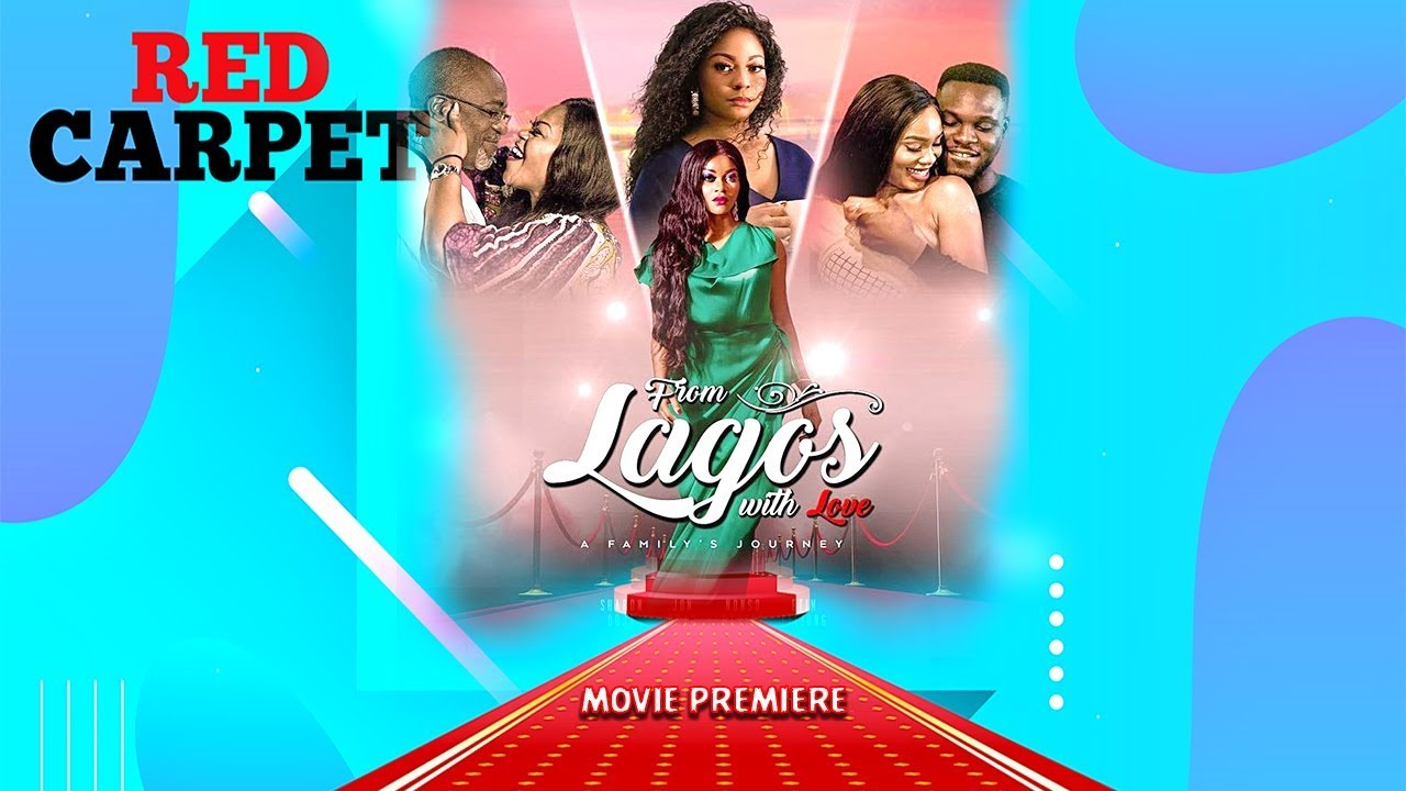 Download From Lagos with Love Movie Premiere