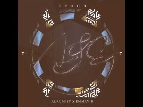 Alfa Mist & Emmavie - Epoch [Full EP]