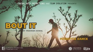 Bout It by Jerry Zuker | Freestyle Dance Cover by Pravesh Aswal | Team Evolution