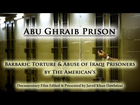 Abu Ghraib Prison - Iraq | Documentary