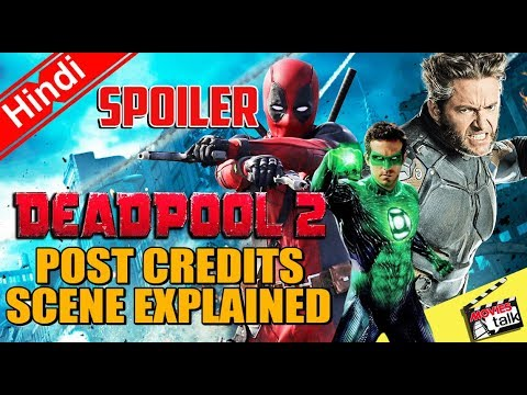 DEADPOOL 2 - Post Credits Scene [Explained In Hindi]