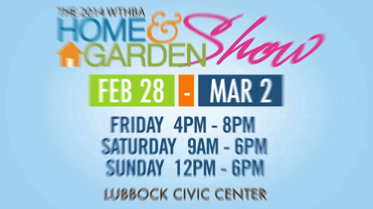 Lubbock Home And Garden Show Local Tv Commercial Feb