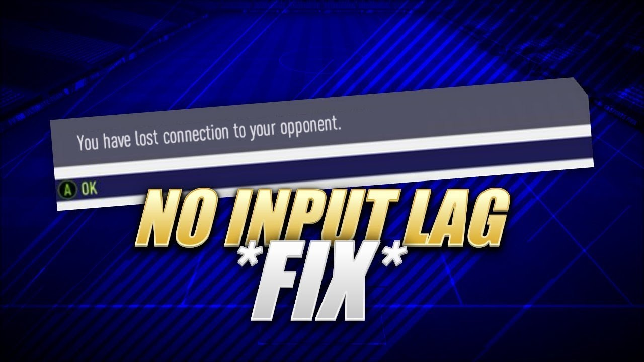 HOW TO GET RID OF FIFA 18 INPUT LAG! EA CONFIRMED! *WORKING*
