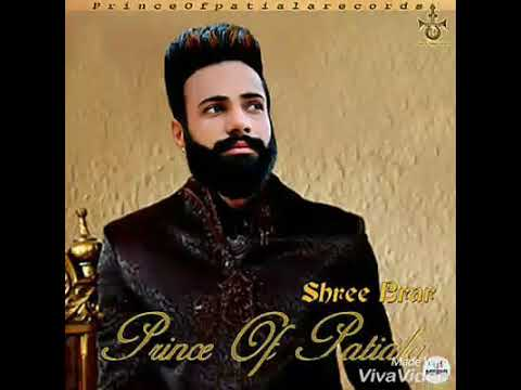 Prince Of Patiala (full Song) || Shree Brar || R Guru || Latest Punjabi Song 2018