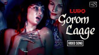 Gorom Laage Video Song || Ludo Bangla New Song 2016 | Suyasha | Q | Bangla Item Song