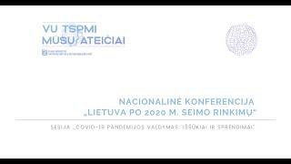 """Sesija """"COVID-19 pandemijos valdymas: iššūkiai ir sprendimai"""""""