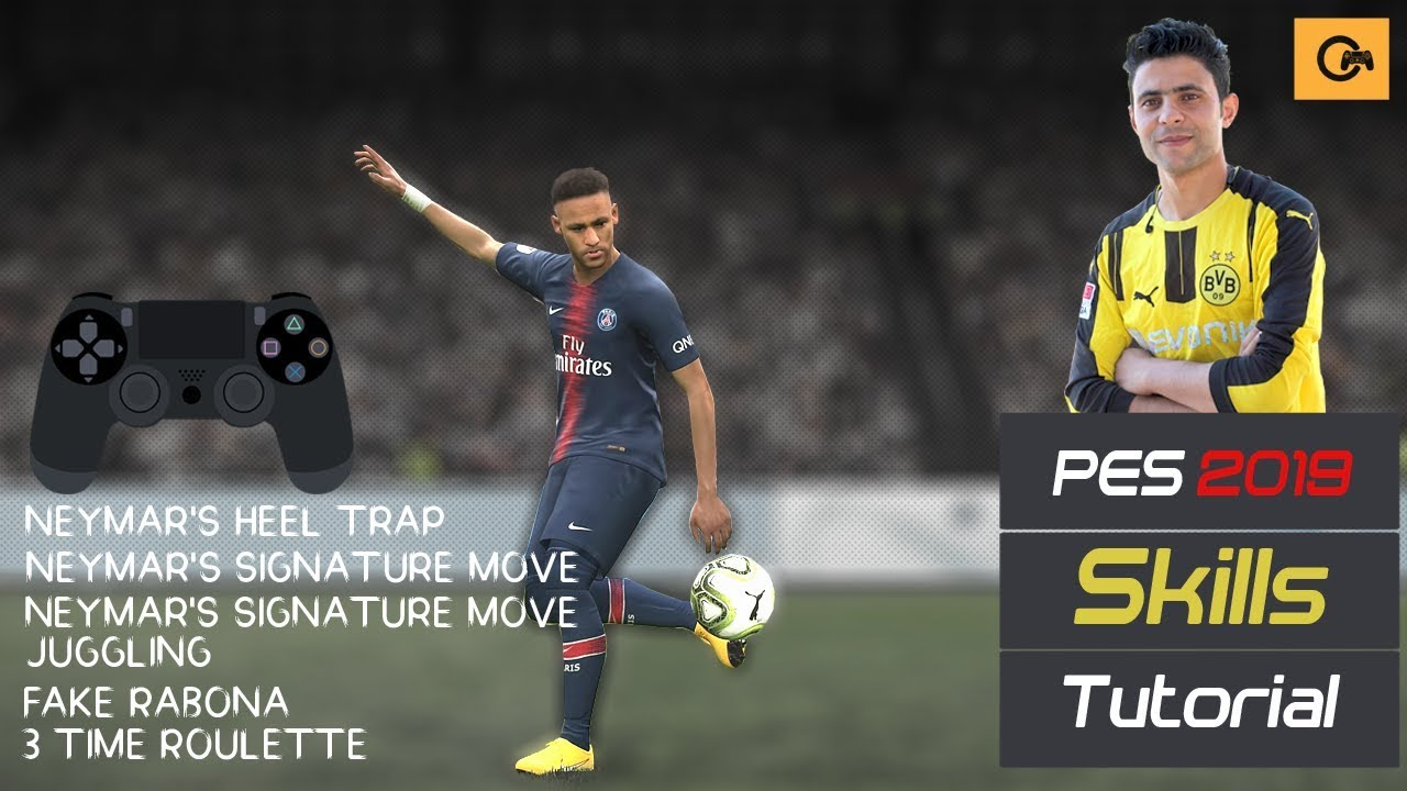 PES 2019 - New | Skills Invented by | Neymar Jr | Tutorial [PS4, PS3]#15