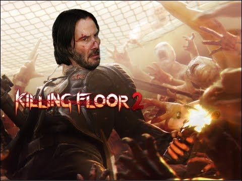 Killing Floor 2 But With John Wick Music Youtube