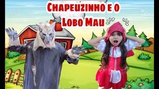 Chapeuzinho Vermelho E o Lobo Mau | JULIA ANTENADA