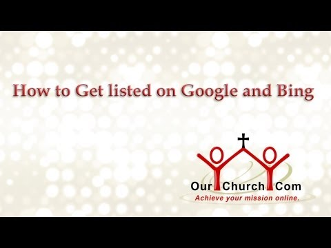 How to Get listed on Google and Bing