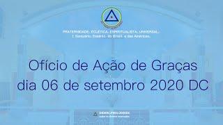 Ofício de  Ação de Graças do dia 06 de setembro de 2020 - D.C.