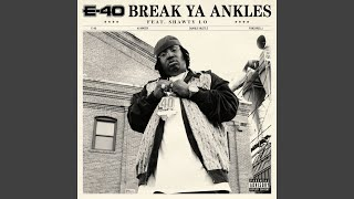 Break Ya Ankles (feat. Shawty Lo)