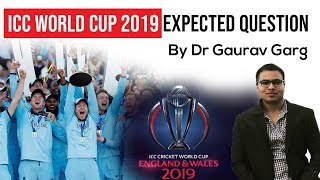 ICC Cricket World Cup 2019 - Complete analysis with expected questions by Dr Gaurav Garg