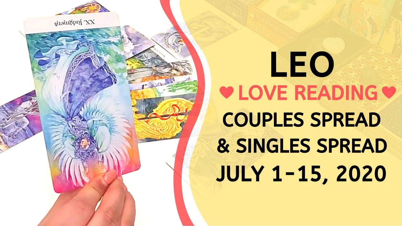 LEO LOVE ❤️ ~ READY FOR THIS NEW OPPORTUNITY! + SINGLES READING ~ JULY 1-15, 2020 TAROT READING