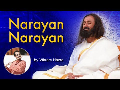 Narayan Narayan | Vikram Hazra | Art of Living Bhajan