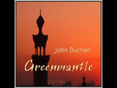 GREENMANTLE by John Buchan FULL AUDIOBOOK | Best Audiobooks