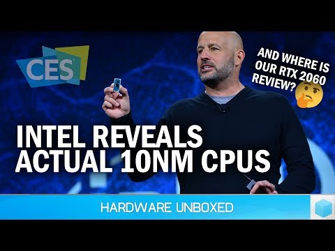 News Corner | Intel Unveils 10nm Ice Lake CPUs for 2019, Where is Our RTX 2060 Review?
