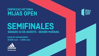 Semifinales Mañana - Cervezas Victoria Mijas Open 2019 - World Padel Tour
