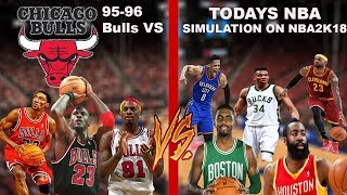 What if the 95-96 Bulls played in todays NBA??? Simulation on NBA2K18!!!