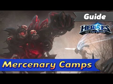 Mercenary Camps - Guide - Heroes of the Storm