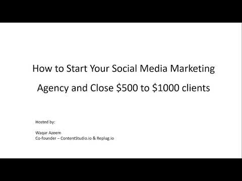 How to Start Your Own Social Media Marketing Agency and Clos