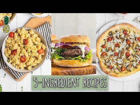 Easy 5-Ingredient Vegan-Friendly Recipes
